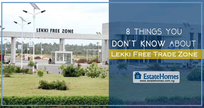 8 Things You Don't Know About Lekki Free Trade Zone