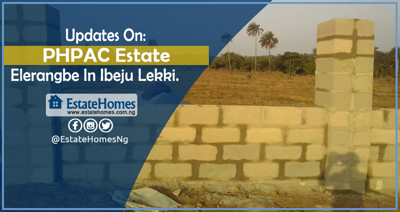 Updates On PHPAC Estate In Elerangbe Ibeju Lekki.